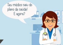 Meu médico deixou o plano de saúde, e agora?