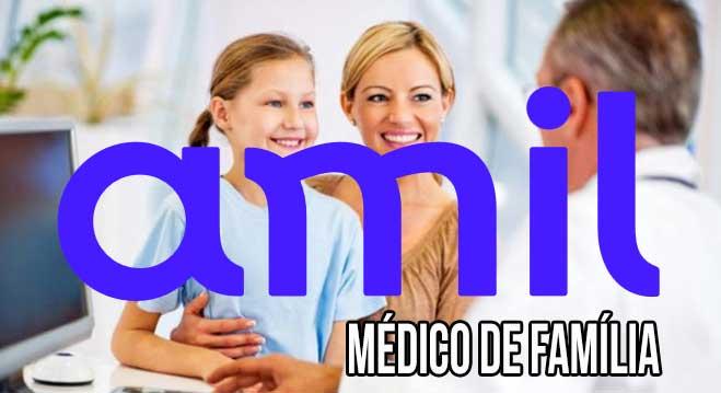 Amil prioriza médico da família